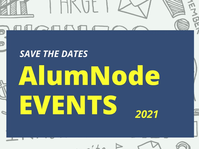 Upcoming AlumNode Events - Save the Dates!